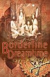 Borderline Dreamtime