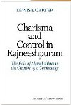 Charisma and Control in Rajneeshpuram