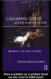 Laughing Gods, Weeping Virgins