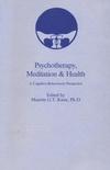 Psychotherapy, Meditation & Health