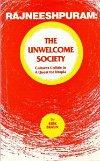 Rajneeshpuram The Unwelcome Society