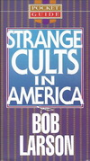 Strange Cults in America