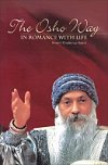 The Osho Way in Romance with Life