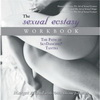 The Sexual Ecstasy Workbook