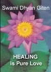 Healing is Pure Love