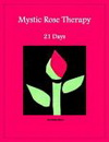Mystic Rose Therapy