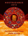 Nostradamus 2012 The End of End Times
