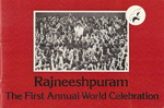 Rajneeshpuram The 1st Annual World Celebration