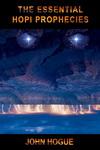 The Essential Hopi Prophecies