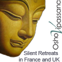 Osho Vipassana in France and UK