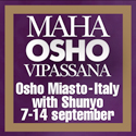 Maha Osho Vipassana Miasto with Shunyo 7-14 Sept 2013