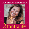 Tantra Life in Italy with Radha
