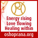 Energy Rising Love flowing Healing within Osho Prana with Upadhi