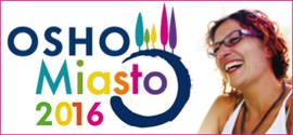 Osho Miasto 2016, Italy