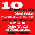 The 10 Relationship Secrets That Will Change Your Life! November 11 – 13