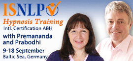 Hypnosis Training with Premananda and Prabodhi 9-18 Sept 2016