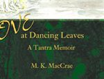 Love at Dancing Leaves