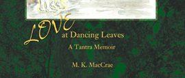 Love at Dancing Leaves