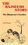 The Rajneesh Story