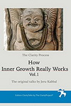 How Inner Growth Really Works Vol 1