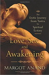 Love, Sex, and Awakening