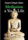 Meditation a yes to life