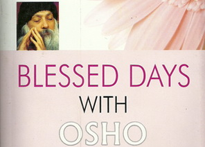 Blessed Days with Osho Feat.