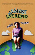 Almost Intrepid by Anjali Thomas