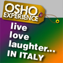 Osho Experience - big gatherings in Italy