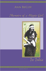 'Memoirs of a Hippy Girl in India' by Ann BeCoy