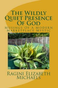The Wildly Quiet Presence of God