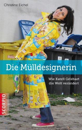 Die Mülldesignerin