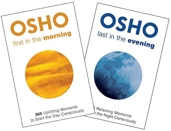 Osho: First in the Morning and Last in the Evening