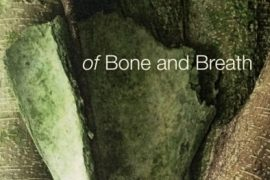 of Bone and Breath by Priya Huffman