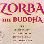 Zorba the Buddha Ft