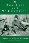 Our Life with Mr Gurdjieff