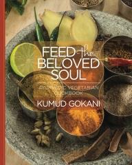 Feed the Beloved Soul - Kumud Gokani