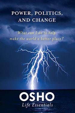 OSHO: Power, Politics and Change