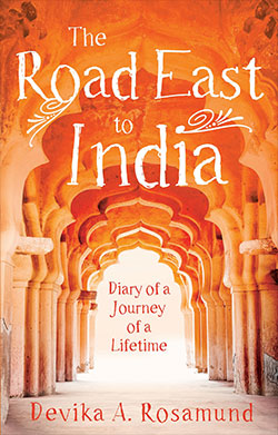 The Road East to India by Devika