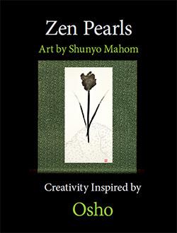 Zen Pearls by Shunyo Mahom