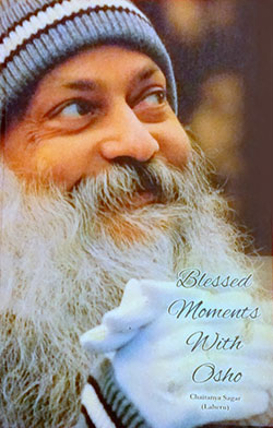 Blessed Moments with Osho