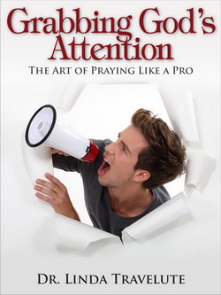 Grabbing God's Attention