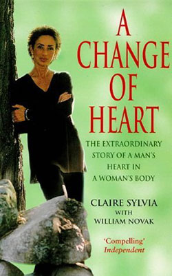 A Change of Heart by Claire Sylvia with William Novak