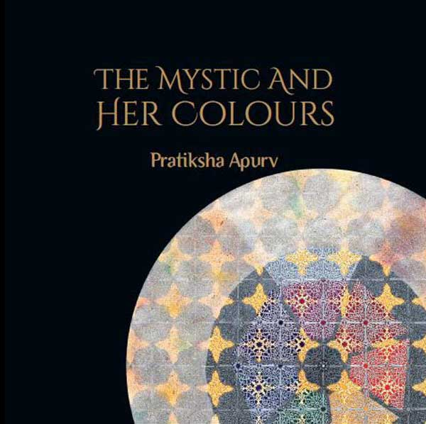 The Mystic and Her Colours by Pratiksha Apurv - book cover