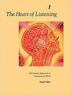 The Heart of Listening Vol 1
