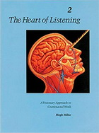 The Heart of Listening Vol 2