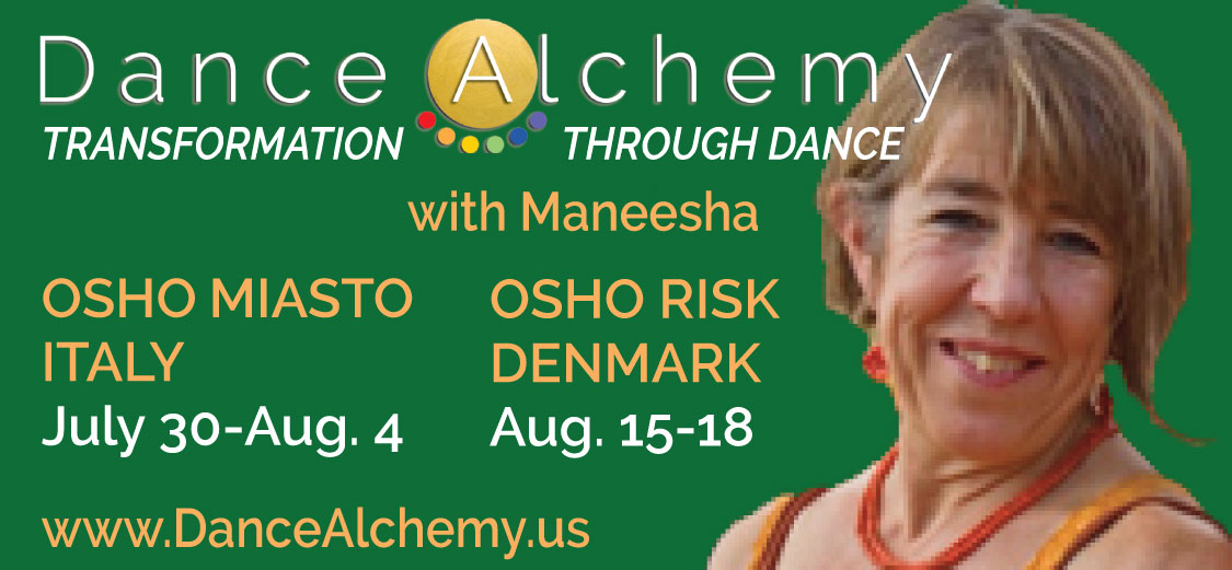 Dance Alchemy with Maneesha at Osho Miasto and Osho Risk