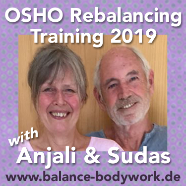 OSHO Rebalancing Training 2019 with Sudas & Anjali