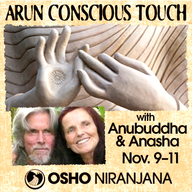 Arun Conscious Touch - Unlocking the Medicine Buddha Within with Anubddha & Anasha
