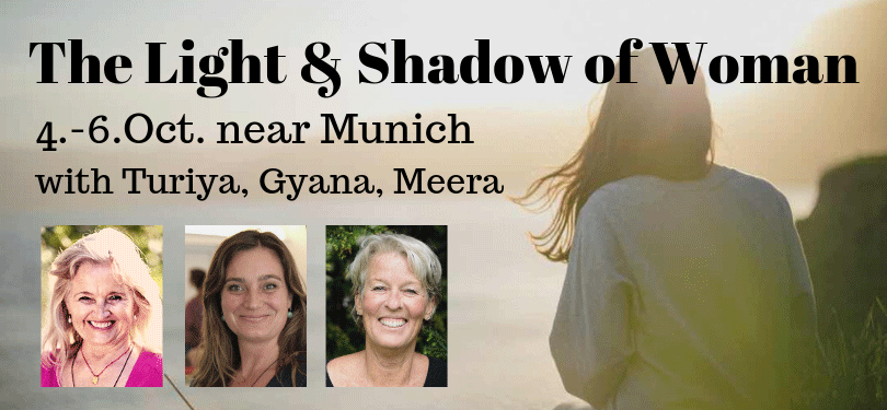 The Light and Shadow of Women with Turiya, Gyana, Meera - 4-6 October 2019 Munich